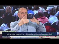 Miracolul nașterii și călătoria sufletului pe Pământ - cu Prof. Dr. Dumitru Constantin Dulcan - YouTube Spirituality, Mindfulness, Entertainment, Youtube, Spiritual, Entertaining