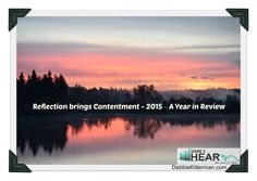 Reflection brings Contentment – 2015 – A Year in Review