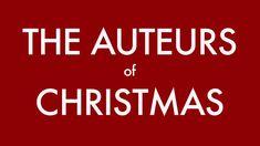 The Auteurs of Christmas - http://www.dravenstales.ch/the-auteurs-of-christmas/