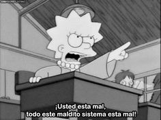 the whole system is wrong Simpsons Frases, Simpsons Meme, Simpsons Quotes, The Simpsons, Simpson Tumblr, Los Simsons, Meme Gifs, Tv Icon, Futurama