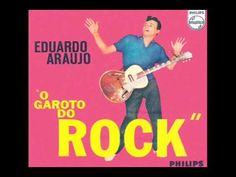 Eduardo Araujo - O Garoto do Rock (1961)