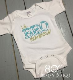 Sibling Lil Bro Teal   This listing is for a custom Lil Bro shirt. This design is machine embroidered directly on to the shirt. No stickers or iron ons used at our shop.      Comes in sizes:  Onesies: 0-3 month, 3-6 month, 6-12month  Shirt: 12m, 18m, 24m 3T, 4T 5T