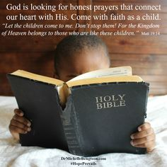 God isn't looking for impressive prayers, but simple honest prayers that connect our hearts with His. he delights in our prayers. Come to Him with child-like faith. Inspirational Christian Quotes