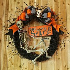 Halloween Wreath w Skeleton and Eat Drink and Be Scary Sign Orange and Black Fall Decor Fall wreath Decor & Housewares Holiday Spooky wreath on Etsy, $119.99