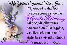 Afrikaanse Quotes, Goeie More, Biblical Womanhood, Living Water, Prayer Quotes, Prayers, God, Friendship, Inspiration