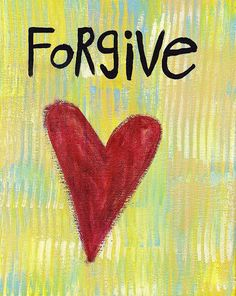 Forgive, if anything, do it for YOU.