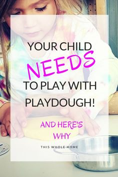Your Child Needs to Play with Playdough