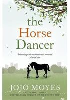 A gorgeous novel of love, friendship, and a horse named Boo, from bestselling and RNA prize-winning author Jojo Moyes. The 2009 novel The Horse Dancer by Jojo Moyes, the bestselling author of Me Before You and two-time winner of the RNA Novel of the. I Love Books, Good Books, Books To Read, Ya Books, Reading Books, Library Books, Reading Lists, Forever Book, Horse Books