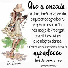 ➡ http://facebook.com/bebravebr    @monaliisamacedo   #frase #frases #poema #poemas #pensamento #pensamentos #poesia #poesias #bebrave #amor #love #fé #arte #amizade #positividade #humildade #simplicidade #felicidade #vida