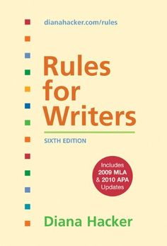 Bestseller Books Online Rules for Writers with Tabs with 2009 MLA and 2010 APA Updates Diana Hacker $34.53  - http://www.ebooknetworking.net/books_detail-0312664826.html