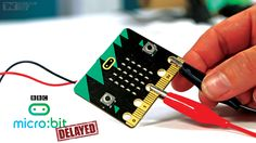 BBC Micro Bit's Roll Out Postponed As it Faces Power Issues