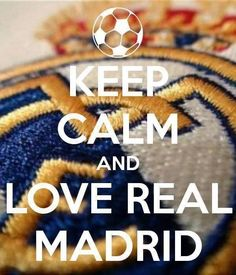 Keep Calm and Love Real Madrid #HalaMadrid