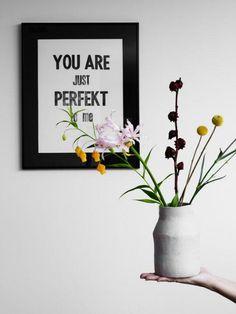 You are perfekt to me