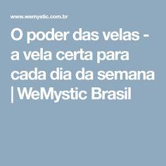 O poder das velas - a vela certa para cada dia da semana | WeMystic Brasil