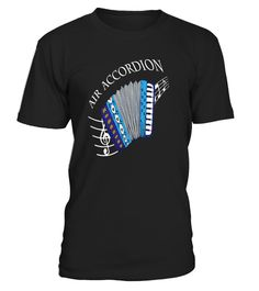 "# Air Accordion Musical Instrument T shirt .  Air Accordion Musical Instrument T shirt  TIP: If you buy 2 or more (hint: make a gift for someone or team up) you'll save quite a lot on shipping. Guaranteed safe and secure checkout via: Paypal | VISA | MASTERCARD Click the GREEN BUTTON, select your size and style. ?? Click GREEN BUTTON Below To Order ??To contact us via e-mail, please go to the section ""Frequently asked questions"".US (646) 741 - 2095UK 020 3868 8072France 01 72 30 10 1079…"