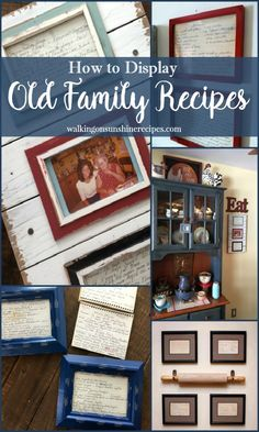 A fun project to display old family recipes is by framing them and use them as kitchen art for your home from Walking on Sunshine.