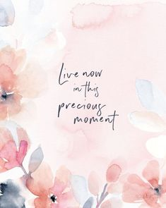 Live Now in this Precious Moment – Soul Messages Print – Live Now in this Precious Moment – Soul Messages Print – - Unique Wallpaper Quotes Motivation Positive, Positive Quotes, Frases Instagram, Motivational Quotes For Women, Phone Wallpaper Quotes, Cute Wallpapers Quotes, Iphone Wallpapers, Robert Kiyosaki, Live In The Now
