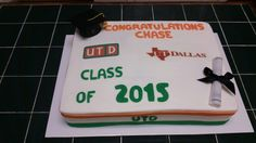 Graduation UTD Cake - Amy's Crazy Cakes