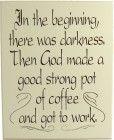 In the Beginning Coffee Sign | Coffee Wall Decor