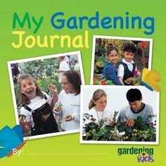 gardening with kids: Kid's Gardening Journal
