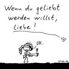 Geliebt werden (Strichmännchen-Cartoon) - islieb.de   Liebe, Spruchbild, Philosophie, Sprüche, #islieb