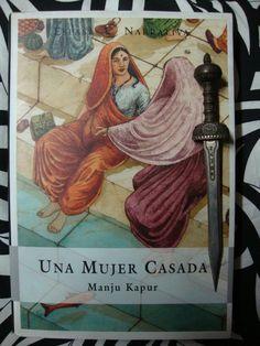 Libros de Olethros: UNA MUJER CASADA. Manju Kapur (2003)