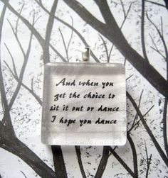 Lee Ann Womack  I Hope You Dance Song Lyric Glass by lyricallady, $8.00