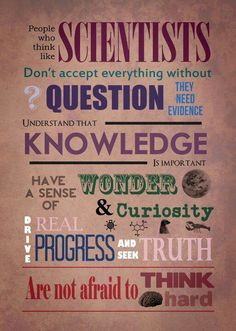 General science poster - People who think like scientists. Classroom Posters, Science Classroom, Teaching Science, Science Education, Classroom Decor, Classroom Walls, Physical Science, Future Classroom, Health Education