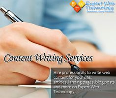 Hire professionals to write web content for your site: articles, landing pages, blog posts and more on Expert Web Technology.