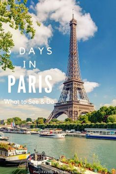3 Days in Paris : What to See and Do || No visit to Paris is ever long enough but in this three-day itinerary you'll experience the best things to see and do in the French capital.