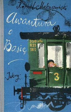 """""""Awantura o Basię"""" Kornel Makuszyński Cover by Janusz Grabiański (Grabianski) Published by Wydawnictwo Iskry 1961"""