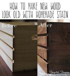 How to Make New Wood Look Old Using Homemade Stain of vinegar, tea and steel wool - UpcycledTreasures.com