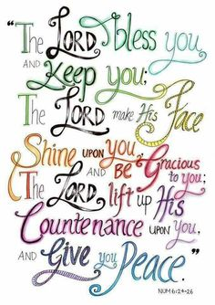 Bible Verses - Numbers - The Aaronic Blessing. I have written this in the front of my Bible because these words are so sweet to me. He is faithful! Scripture Verses, Bible Verses Quotes, Bible Scriptures, Faith Quotes, Scripture Lettering, Healing Scriptures, Biblical Verses, Healing Quotes, Heart Quotes