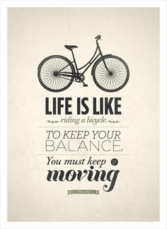 #Life #Bicycle #Moving