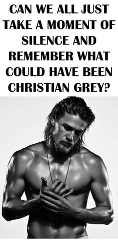 Really not into it, but I would have watched that movie on repeat for days if he'd been cast. Yum!