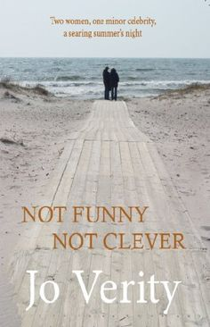 Not Funny Not Clever by Jo Verity http://www.amazon.com/dp/B0083JCQFC/ref=cm_sw_r_pi_dp_F-DFvb0ZYDM75