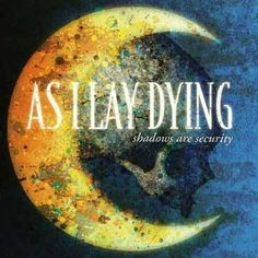 As I Lay Dying.