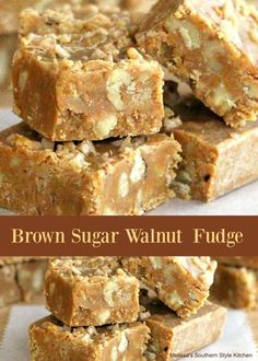 Rich and buttery Brown Sugar-Walnut Fudge will make a spectacular addition to your plans for the holidays or your next special occasion. Fudge Recipes, Candy Recipes, Sweet Recipes, Baking Recipes, Dessert Recipes, Baking Ideas, Dessert Ideas, Cookie Recipes, Homemade Fudge