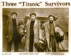 Three actual survivors from the Titanic!