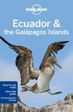 Ecuador And The Galapagos Islands Lonely Planet Country Guides 9781741798098