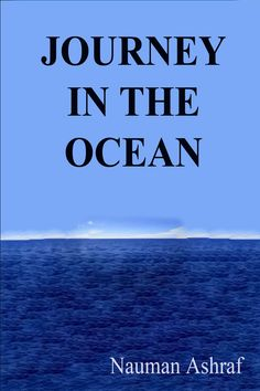 Journey in the Ocean A short story http://amazingoffersanddeals.blogspot.com/2017/02/journey-in-ocean.html