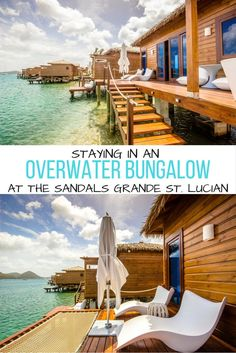 The Suite Life: A luxury stay in an overwater bungalow at Sandals Grande St. Lucian.