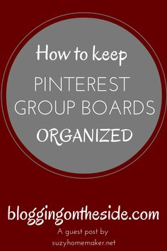organize pinterest boards and avoid spamming | bloggingontheside.com
