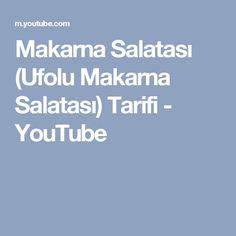 Makarna Salatası (Ufolu Makarna Salatası) Tarifi - YouTube