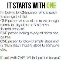 Who's ready to join my team?! I need just ONE person who is excited to start their own journey to financial freedom! ONE person who is excited to be their own boss, take control of their own life, and help others!!! Just ONE person who is self motivated and wants to go for it!!! Message me or contact me at teamkirstyn.myitworks.com