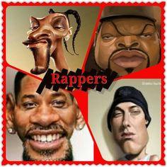 Rappers lol ahahaha