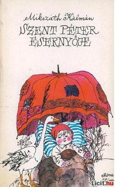 Mikszáth Kálmán: Szent Péter esernyője (Kötelező olvasmány 7.osztály) (1971) Comic Books, Comics, Movie Posters, Art, Art Background, Film Poster, Kunst, Cartoons, Cartoons