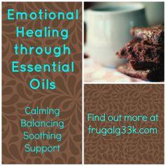 Emotional & Spiritual Healing through Essential Oils