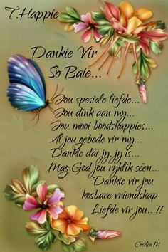 Goeie More, Afrikaans Quotes, Happy Birthday Greetings, Good Morning Wishes, Loving U, Birthdays, Feelings, Relationships, Butterfly