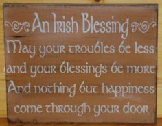 Storewide sale! Use coupon code Sunday10. Irish Blessings Primitive Signs weddings wedding gifts Plaques Celtic St. Patricks Day religious bridal shower ireland inspirational shabby  $27